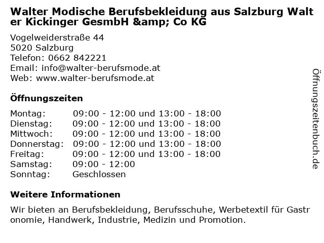 Walter Modische Berufsbekleidung aus Salzburg Walter Kickinger GesmbH & Co KG in Salzburg: Adresse und Öffnungszeiten