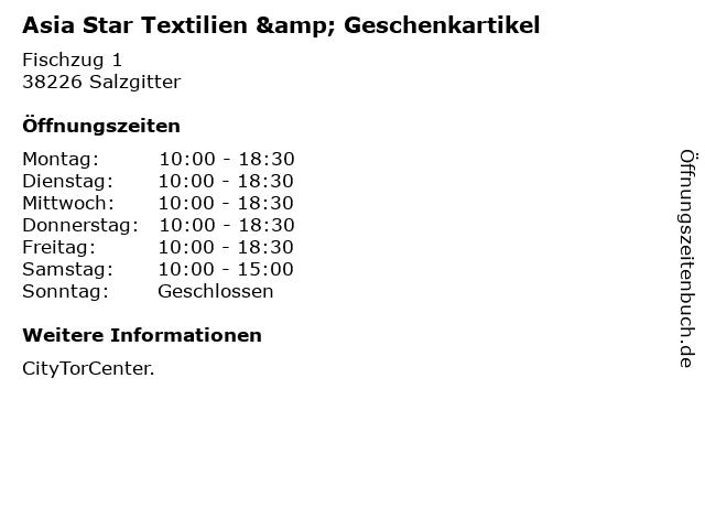 Asia Star Textilien & Geschenkartikel in Salzgitter: Adresse und Öffnungszeiten