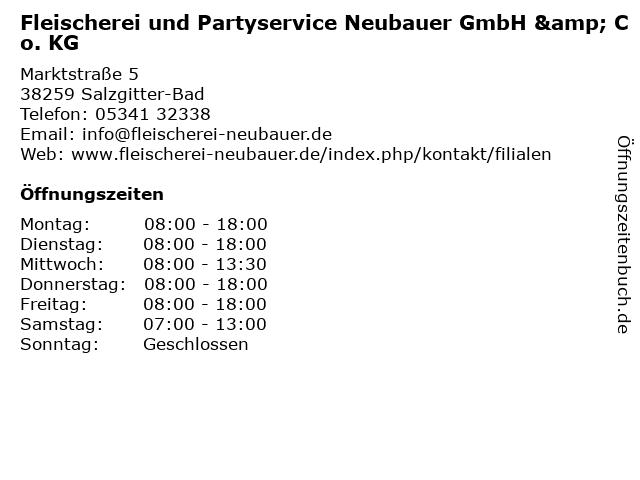 Fleischerei und Partyservice Neubauer GmbH & Co. KG in Salzgitter-Bad: Adresse und Öffnungszeiten
