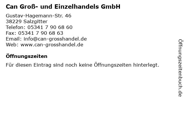 Can Groß- und Einzelhandels GmbH in Salzgitter: Adresse und Öffnungszeiten
