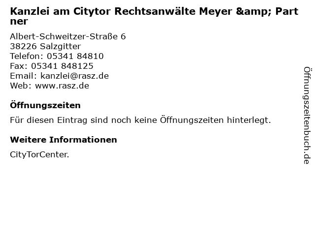 Kanzlei am Citytor Rechtsanwälte Meyer & Partner in Salzgitter: Adresse und Öffnungszeiten