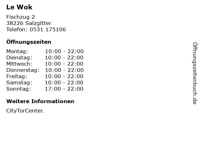 Le Wok in Salzgitter: Adresse und Öffnungszeiten