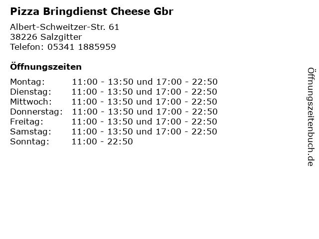 Pizza Bringdienst Cheese Gbr in Salzgitter: Adresse und Öffnungszeiten