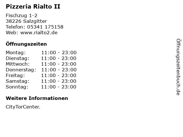 Pizzeria Rialto II in Salzgitter: Adresse und Öffnungszeiten