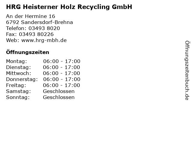HRG Heisterner Holz Recycling GmbH in Sandersdorf-Brehna: Adresse und Öffnungszeiten