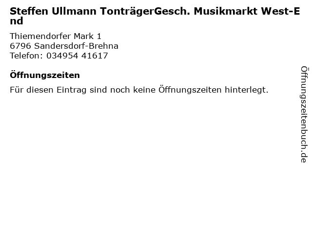 Steffen Ullmann TonträgerGesch. Musikmarkt West-End in Sandersdorf-Brehna: Adresse und Öffnungszeiten