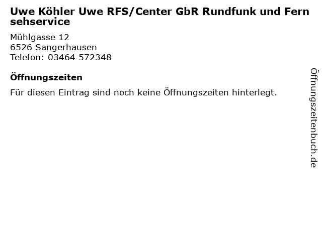 Uwe Köhler Uwe RFS/Center GbR Rundfunk und Fernsehservice in Sangerhausen: Adresse und Öffnungszeiten
