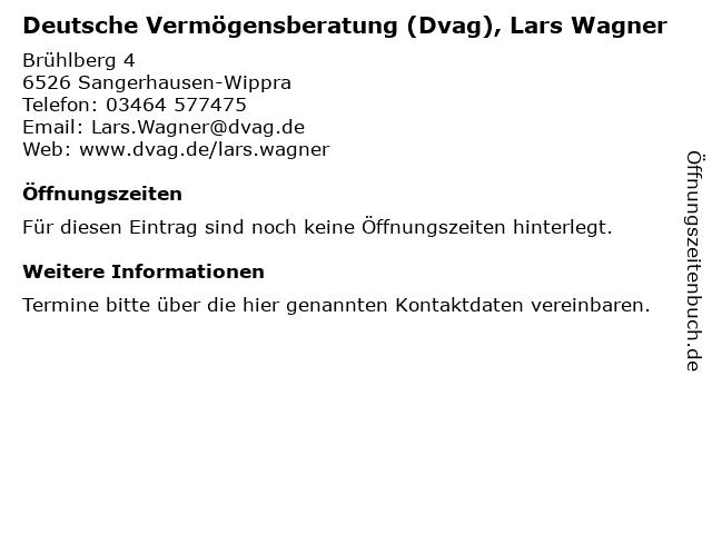 Deutsche Vermögensberatung (Dvag), Lars Wagner in Sangerhausen-Wippra: Adresse und Öffnungszeiten