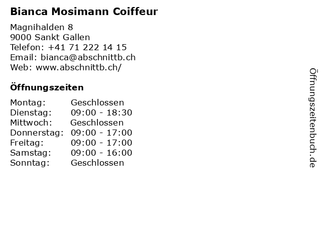 Bianca Mosimann Coiffeur in Sankt Gallen: Adresse und Öffnungszeiten