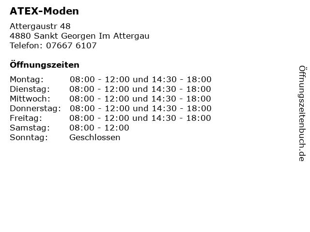 ATEX-Moden in Sankt Georgen Im Attergau: Adresse und Öffnungszeiten