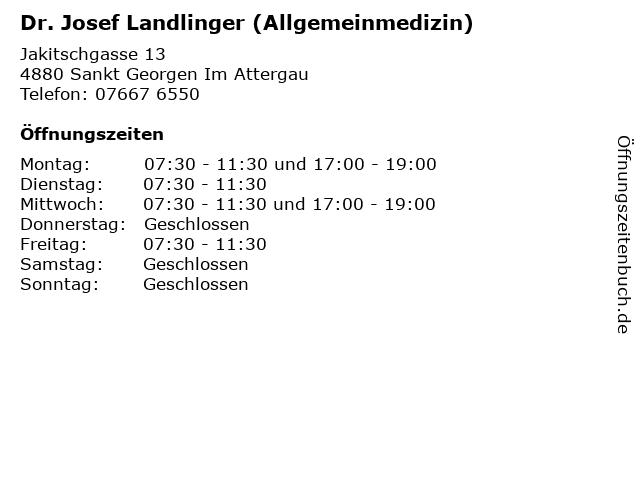Dr. Josef Landlinger (Allgemeinmedizin) in Sankt Georgen Im Attergau: Adresse und Öffnungszeiten