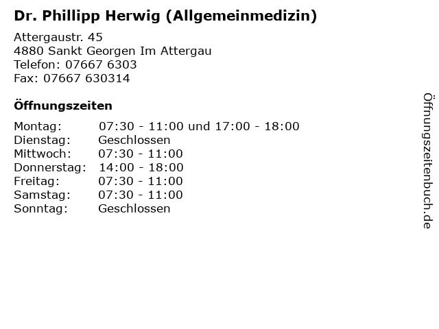 Dr. Phillipp Herwig (Allgemeinmedizin) in Sankt Georgen Im Attergau: Adresse und Öffnungszeiten