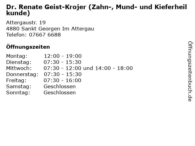 Dr. Renate Geist-Krojer (Zahn-, Mund- und Kieferheilkunde) in Sankt Georgen Im Attergau: Adresse und Öffnungszeiten