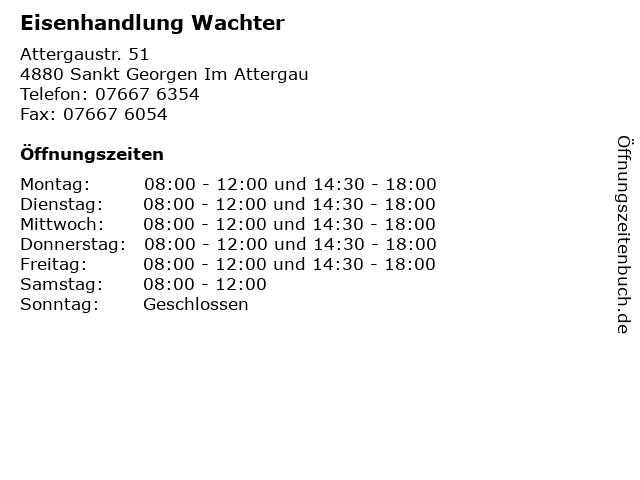 Eisenhandlung Wachter in Sankt Georgen Im Attergau: Adresse und Öffnungszeiten