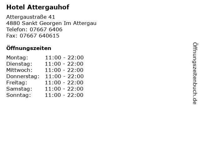 Hotel Attergauhof in Sankt Georgen Im Attergau: Adresse und Öffnungszeiten