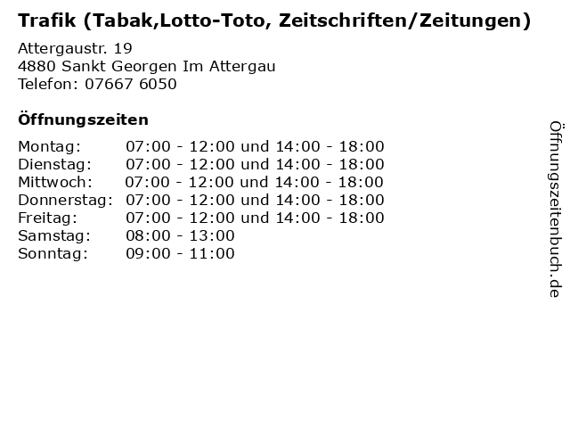 Trafik (Tabak,Lotto-Toto, Zeitschriften/Zeitungen) in Sankt Georgen Im Attergau: Adresse und Öffnungszeiten