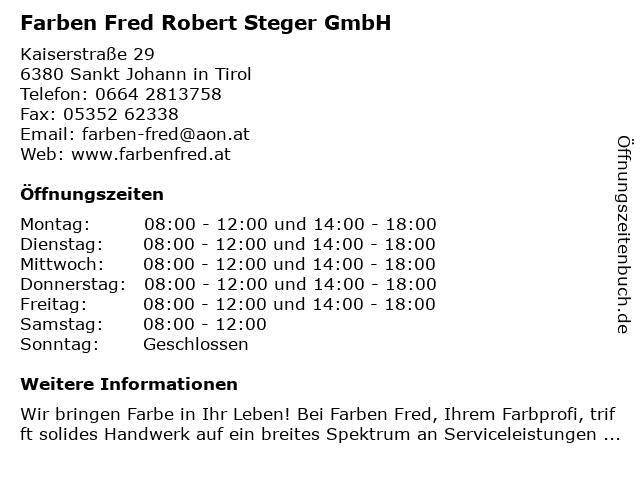 Farben Fred Robert Steger GmbH in Sankt Johann in Tirol: Adresse und Öffnungszeiten