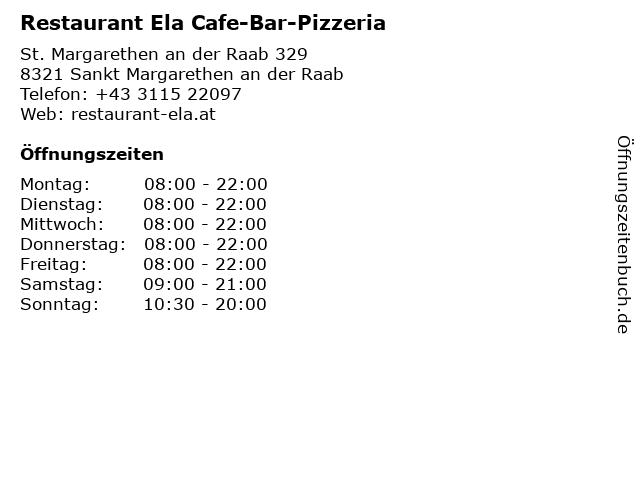 Restaurant Ela Cafe-Bar-Pizzeria in Sankt Margarethen an der Raab: Adresse und Öffnungszeiten