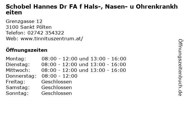 Schobel Hannes Dr FA f Hals-, Nasen- u Ohrenkrankheiten in Sankt Pölten: Adresse und Öffnungszeiten