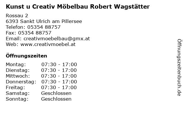 Kunst u Creativ Möbelbau Robert Wagstätter in Sankt Ulrich am Pillersee: Adresse und Öffnungszeiten