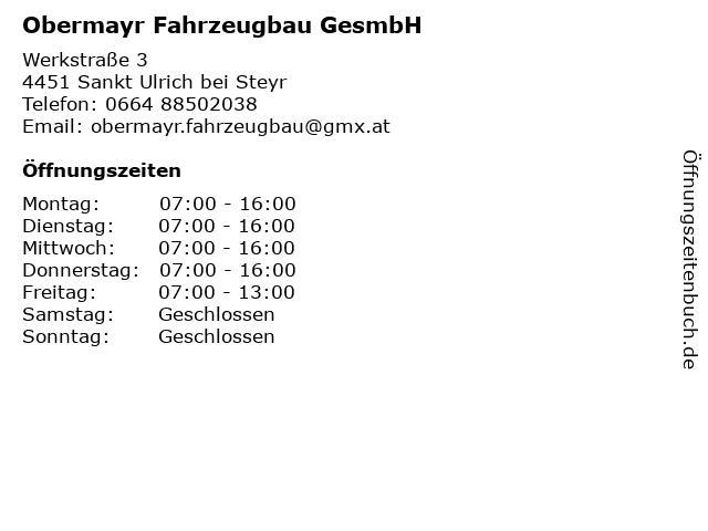 Obermayr Fahrzeugbau GesmbH in Sankt Ulrich bei Steyr: Adresse und Öffnungszeiten
