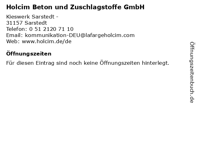 Holcim Beton und Zuschlagstoffe GmbH in Sarstedt: Adresse und Öffnungszeiten