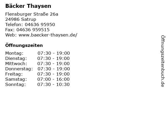 ᐅ Offnungszeiten Backer Thaysen Flensburger Strasse 26a In Satrup
