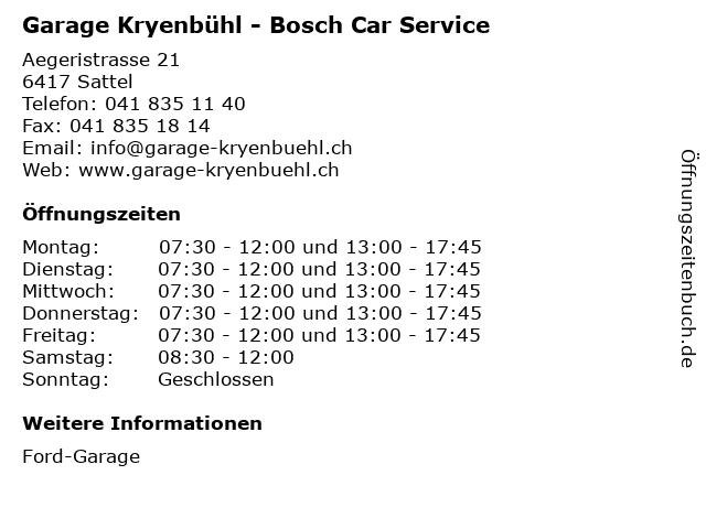 Garage Kryenbühl - Bosch Car Service in Sattel: Adresse und Öffnungszeiten