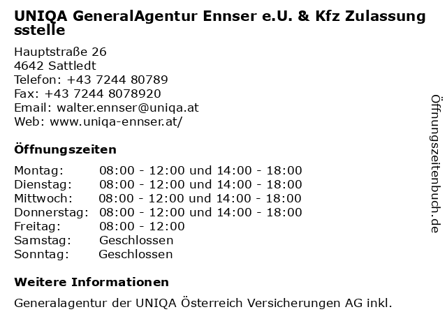 UNIQA GeneralAgentur Ennser e.U. & Kfz Zulassungsstelle in Sattledt: Adresse und Öffnungszeiten