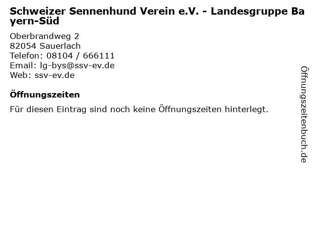 Schweizer Sennenhund Verein e.V. - Landesgruppe Bayern-Süd in Sauerlach: Adresse und Öffnungszeiten