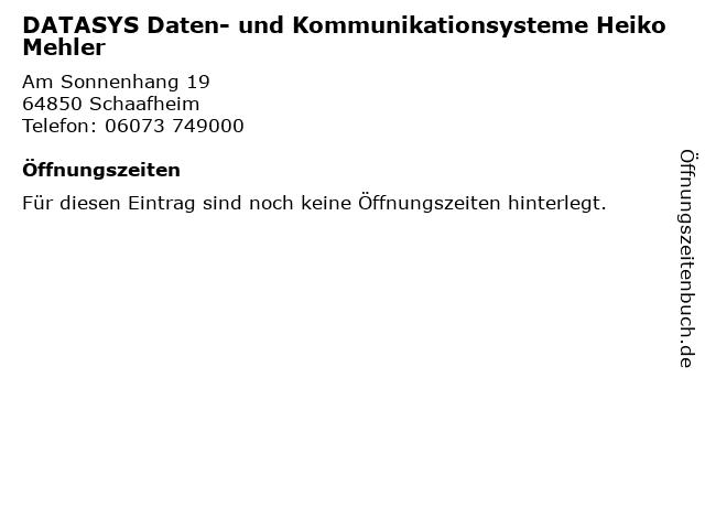 DATASYS Daten- und Kommunikationsysteme Heiko Mehler in Schaafheim: Adresse und Öffnungszeiten