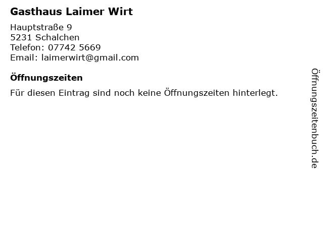 Gasthaus Laimer Wirt in Schalchen: Adresse und Öffnungszeiten