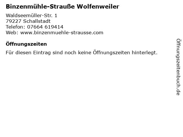 Binzenmühle-Strauße Wolfenweiler in Schallstadt: Adresse und Öffnungszeiten