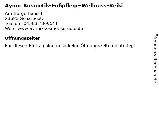 Aynur Kosmetik-Fußpflege-Wellness-Reiki in Scharbeutz: Adresse und Öffnungszeiten
