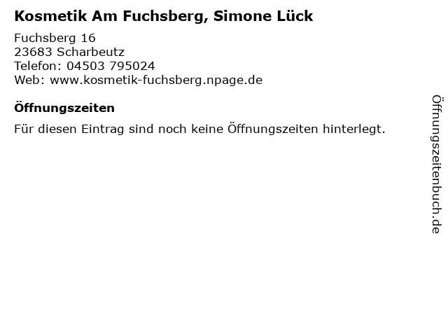 Kosmetik Am Fuchsberg, Simone Lück in Scharbeutz: Adresse und Öffnungszeiten