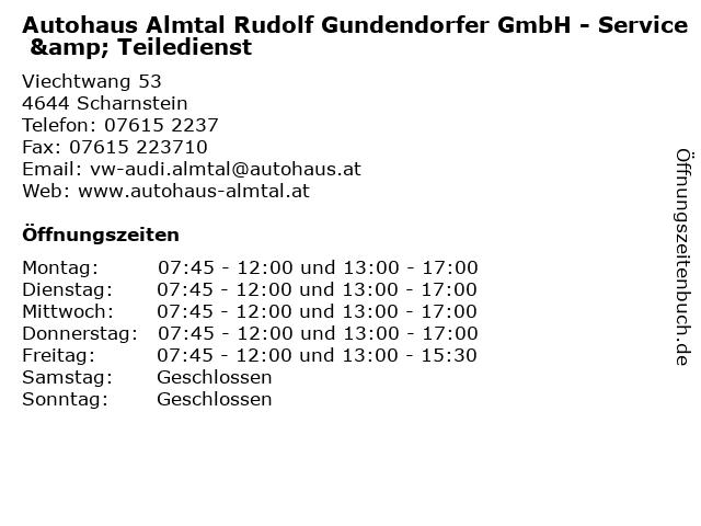 Autohaus Almtal Rudolf Gundendorfer GmbH - Service & Teiledienst in Scharnstein: Adresse und Öffnungszeiten
