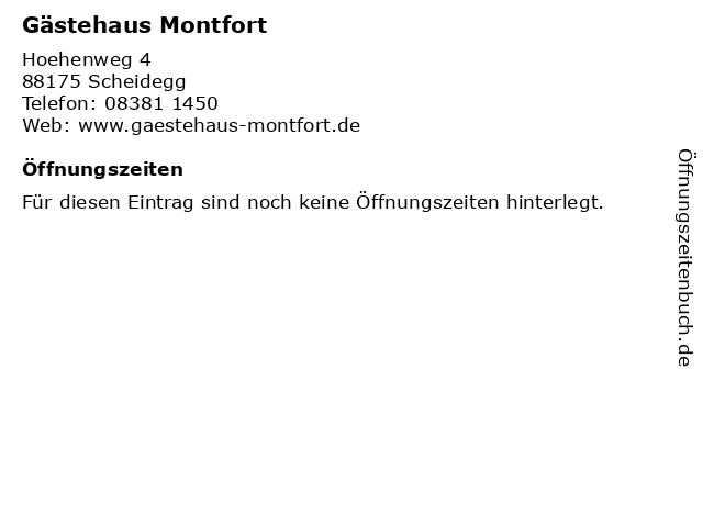Gästehaus Montfort in Scheidegg: Adresse und Öffnungszeiten