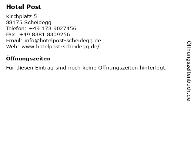 Hotel Post in Scheidegg: Adresse und Öffnungszeiten