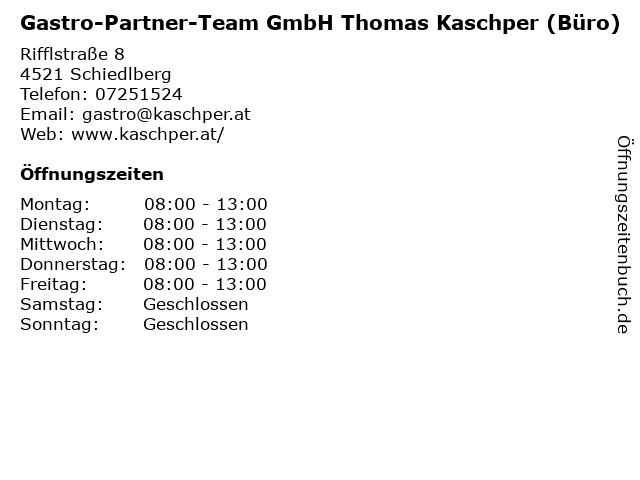 Gastro-Partner-Team GmbH Thomas Kaschper (Büro) in Schiedlberg: Adresse und Öffnungszeiten
