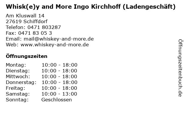 Whisk(e)y and More Ingo Kirchhoff (Ladengeschäft) in Schiffdorf: Adresse und Öffnungszeiten