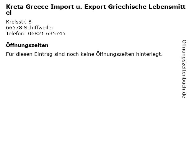 Kreta Greece Import u. Export Griechische Lebensmittel in Schiffweiler: Adresse und Öffnungszeiten