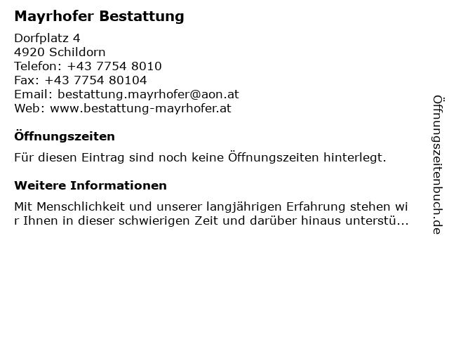Mayrhofer Bestattung in Schildorn: Adresse und Öffnungszeiten
