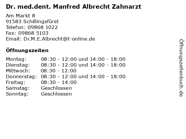 Dr. med.dent. Manfred Albrecht Zahnarzt in Schillingsfürst: Adresse und Öffnungszeiten