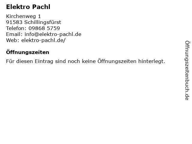 Elektro Pachl in Schillingsfürst: Adresse und Öffnungszeiten