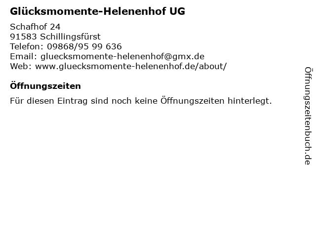 Glücksmomente-Helenenhof UG in Schillingsfürst: Adresse und Öffnungszeiten