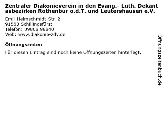 Zentraler Diakonieverein in den Evang.- Luth. Dekantasbezirken Rothenbur o.d.T. und Leutershausen e.V. in Schillingsfürst: Adresse und Öffnungszeiten