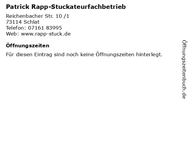 Patrick Rapp-Stuckateurfachbetrieb in Schlat: Adresse und Öffnungszeiten