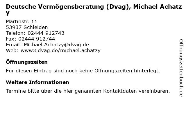 Deutsche Vermögensberatung (Dvag), Michael Achatzy in Schleiden: Adresse und Öffnungszeiten