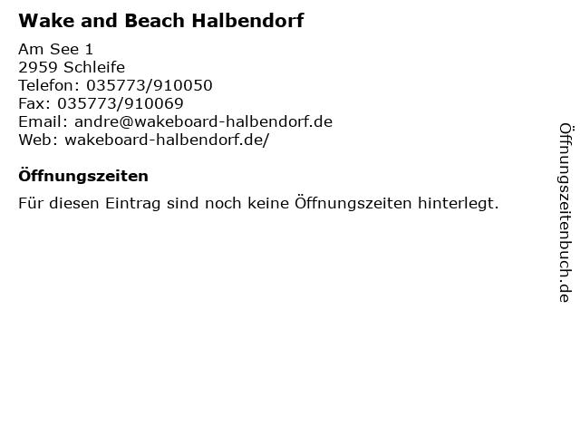 Wake and Beach Halbendorf in Schleife: Adresse und Öffnungszeiten