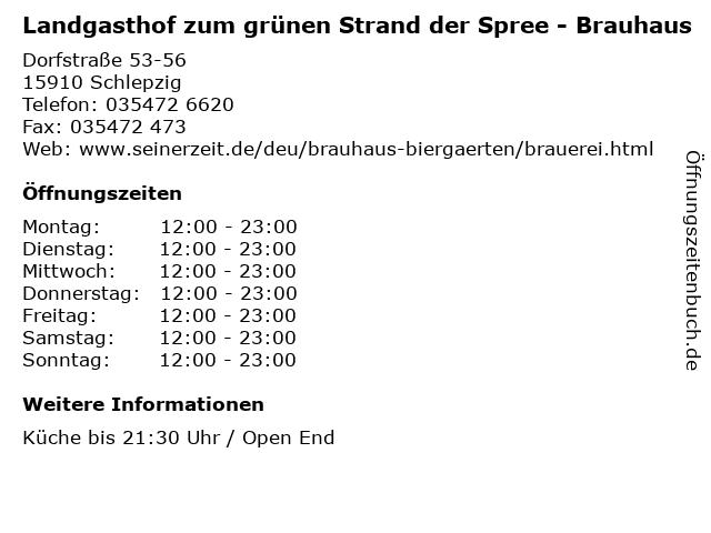 Landgasthof zum grünen Strand der Spree - Brauhaus in Schlepzig: Adresse und Öffnungszeiten